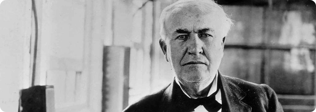 Thomas Edison – twórca żarówki i tysiąca innych wynalazków